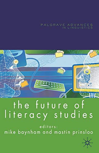 The Future of Literacy Studies: Baynham, Mike