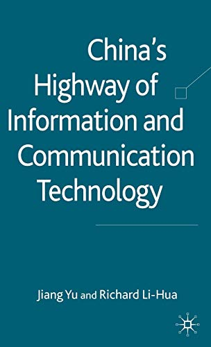 9780230553750: China's Highway of Information and Communication Technology