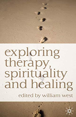 9780230554061: Exploring Therapy, Spirituality and Healing