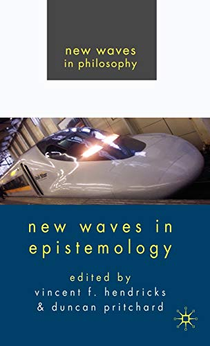 9780230555136: New Waves in Epistemology (New Waves in Philosophy)