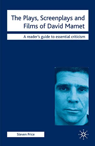 9780230555341: The Plays, Screenplays and Films of David Mamet