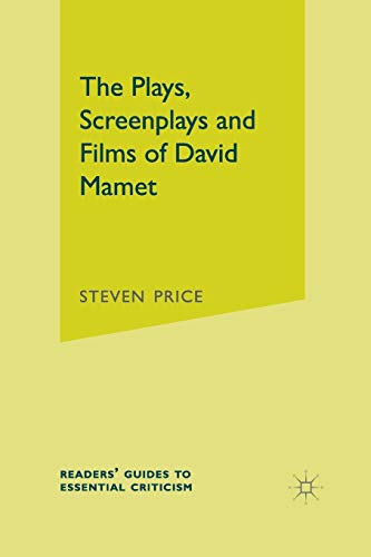 9780230555358: The Plays, Screenplays and Films of David Mamet
