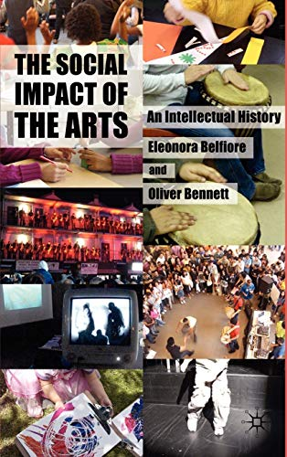 9780230572553: The Social Impact of the Arts: An Intellectual History