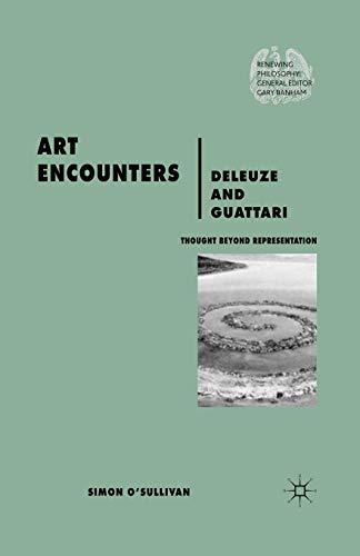 9780230573734: Art Encounters Deleuze and Guattari: Thought Beyond Representation