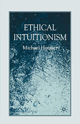 9780230573741: Ethical Intuitionism