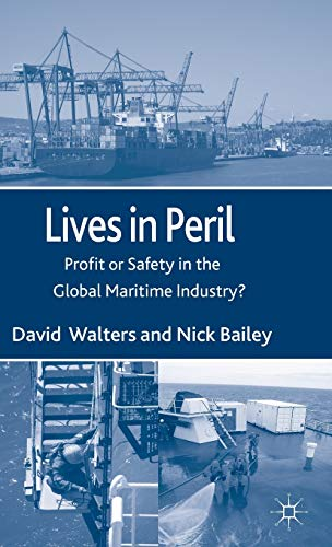 Lives in Peril: Profit or Safety in: Walters, David