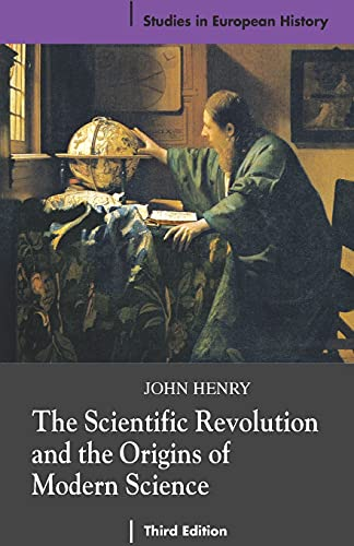 9780230574380: The Scientific Revolution and the Origins of Modern Science (Studies in European History)