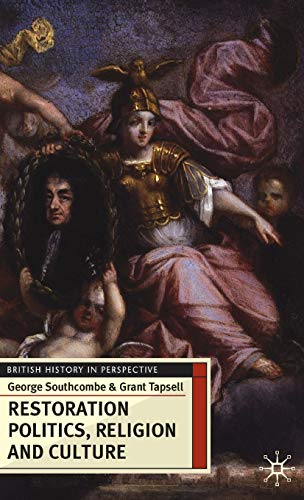 9780230574441: Restoration Politics, Religion and Culture: Britain and Ireland, 1660-1714 (British History in Perspective)