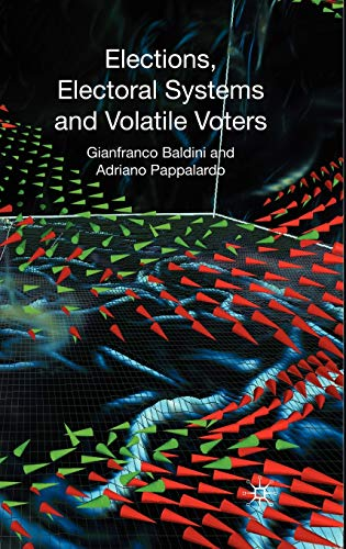 9780230574489: Elections, Electoral Systems and Volatile Voters
