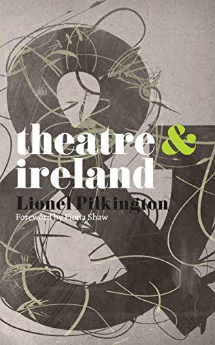 9780230574625: Theatre and Ireland