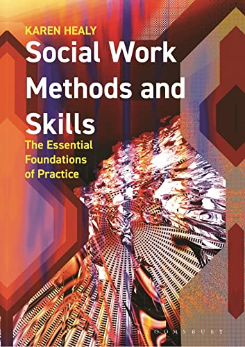 9780230575172: Social Work Methods and Skills: The Essential Foundations of Practice