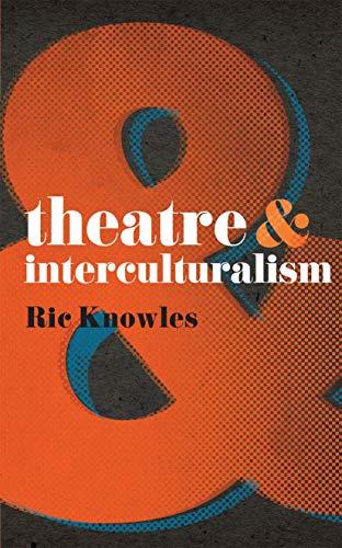 9780230575486: Theatre and Interculturalism