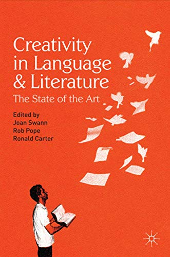 9780230575592: Creativity in Language and Literature: The State of the Art