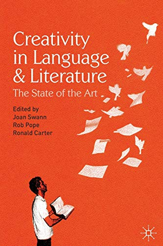 9780230575608: Creativity in Language and Literature: The State of the Art