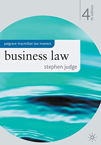 Business Law (Palgrave Macmillan Law Masters): Judge, Stephen