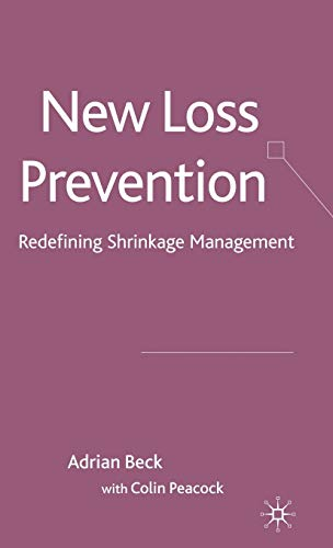 9780230575837: New Loss Prevention: Redefining Shrinkage Management