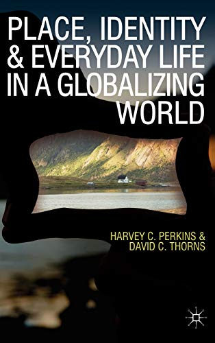9780230575905: Place, Identity and Everyday Life in a Globalizing World