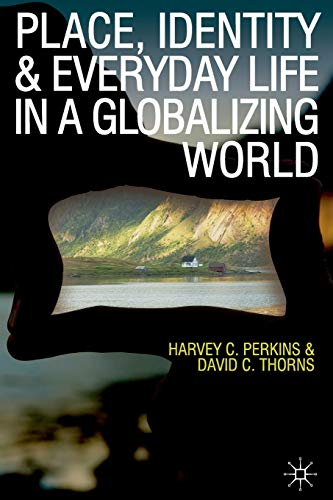 9780230575912: Place, Identity and Everyday Life in a Globalizing World