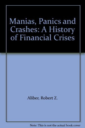 9780230575967: Manias, Panics and Crashes: A History of Financial Crises