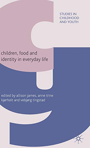 9780230575998: Children, Food and Identity in Everyday Life