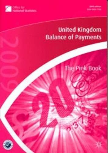 United Kingdom Balance of Payments 2009: The Pink Book: The Office for National Statistics