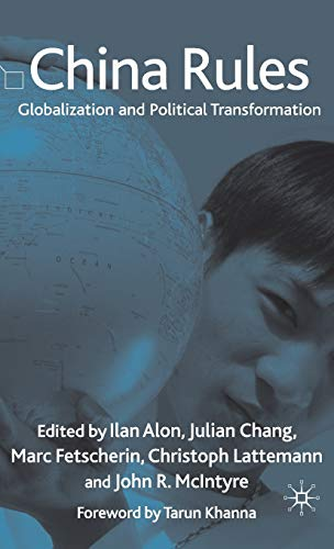 9780230576254: China Rules: Globalization and Political Transformation