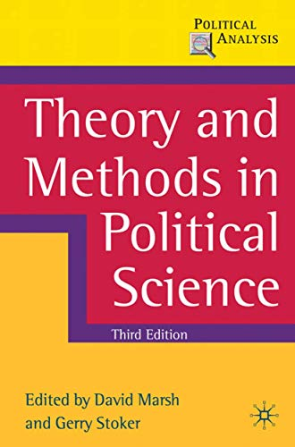 9780230576261: Theory and Methods in Political Science: Third Edition (Political Analysis)