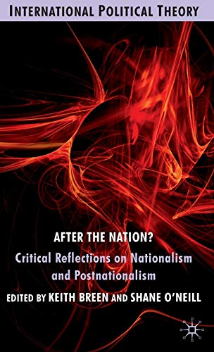9780230576537: After the Nation?: Critical Reflections on Nationalism and Postnationalism