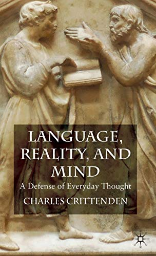 9780230576940: Language, Reality and Mind: A Defense of Everyday Thought