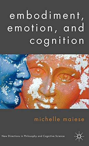 9780230576971: Embodiment, Emotion, and Cognition (New Directions in Philosophy and Cogntive Science)
