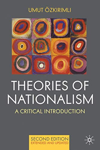 9780230577336: Theories of Nationalism: A Critical Introduction