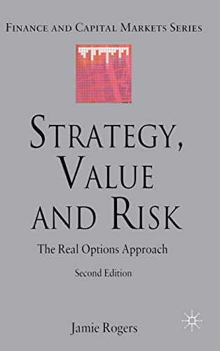 9780230577374: Strategy, Value and Risk: The Real Options Approach
