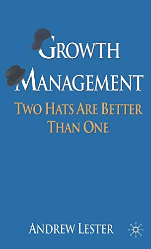 9780230577503: Growth Management: Two Hats are Better than One