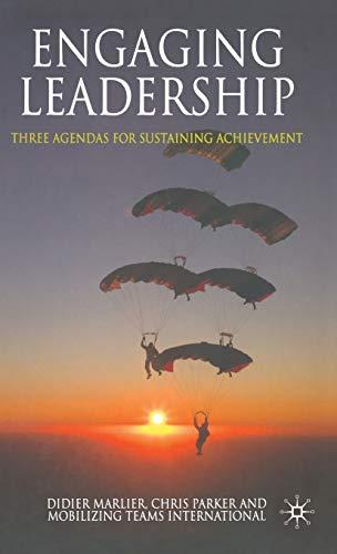 Engaging Leadership: Three Agendas for Sustaining Achievement: D. Marlier, C.