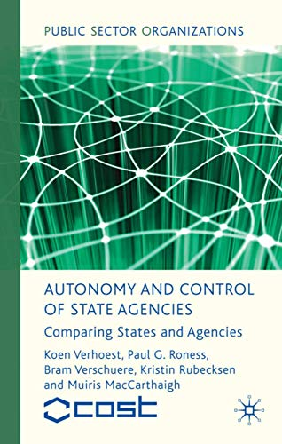 9780230577657: Autonomy and Control of State Agencies: Comparing States and Agencies (Public Sector Organizations)