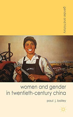 9780230577763: Women and Gender in Twentieth-Century China (Gender and History)