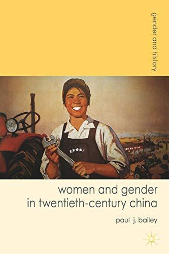 9780230577770: Women and Gender in Twentieth-Century China