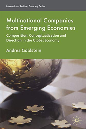 9780230577947: Multinational Companies from Emerging Economies: Composition, Conceptualization and Direction in the Global Economy (International Political Economy Series)