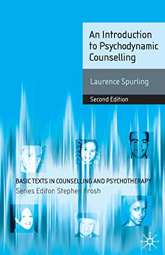 9780230578616: An Introduction to Psychodynamic Counselling (Basic Texts in Counselling and Psychotherapy)