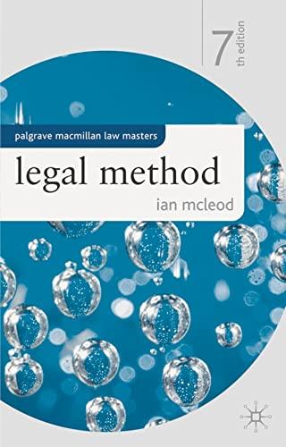 Legal Method (Palgrave Macmillan Law Masters): McLeod, Ian