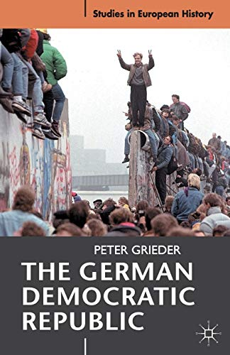 9780230579378: The German Democratic Republic