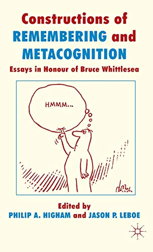 9780230579415: Constructions of Remembering and Metacognition: Essays in Honour of Bruce Whittlesea