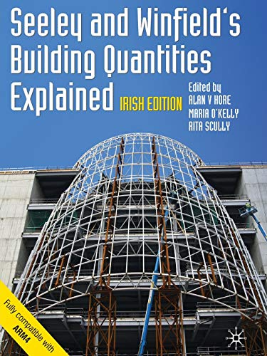 Seeley and Winfield s Building Quantities Explained: Ivor H. Seeley,