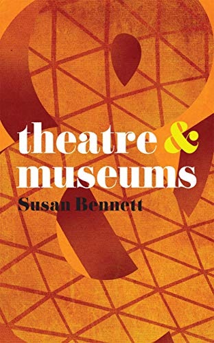 9780230580206: Theatre and Museums