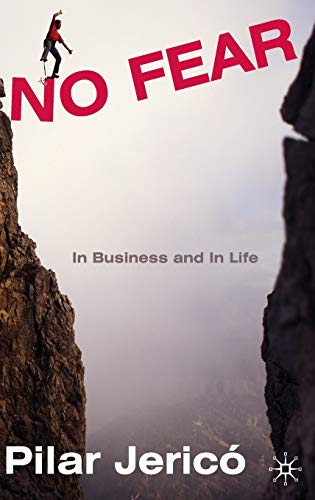 9780230580381: No Fear: In Business and In Life