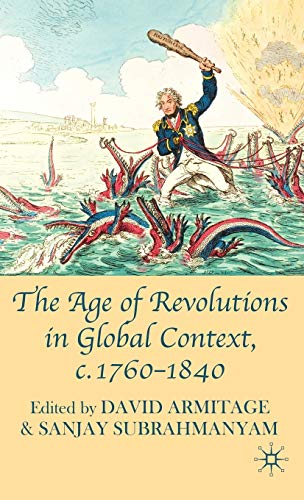 9780230580466: The Age of Revolutions in Global Context, c. 1760-1840