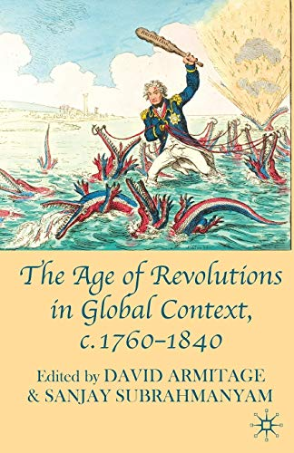 9780230580473: The Age of Revolutions in Global Context, c. 1760-1840