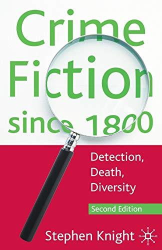 9780230580749: Crime Fiction since 1800: Detection, Death, Diversity