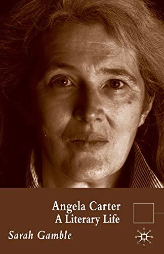 9780230580985: Angela Carter: A Literary Life (Literary Lives)