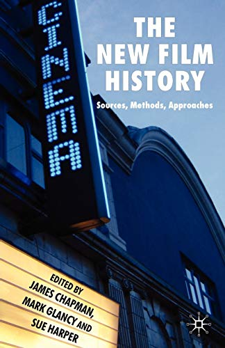 9780230594487: The New Film History: Sources, Methods, Approaches